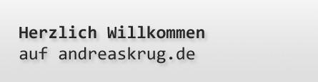 Herzlich Willkommen auf andreaskrug.de